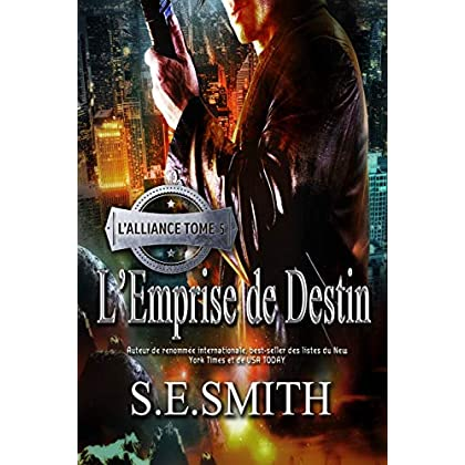 L'Emprise de Destin: L'Alliance Tome 5