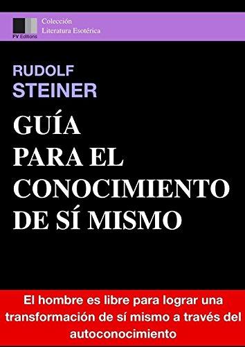 Guía Para El Conocimiento De Sí Mismo por Rudolf Steiner epub