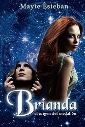 Brianda: El origen del medallón