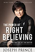 What you believe is everything! Believing the right things is the key to a victorious life. In THE POWER OF RIGHT BELIEVING, Joseph Prince, international bestselling author and a leading voice in proclaiming the gospel of grace, unveils seven...