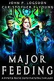 Major Feeding: A Piper & Payne Supernatural Thriller (Netherworld Paranormal Police D...