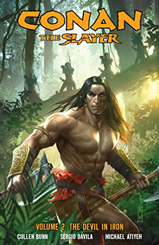 Conan The Slayer Volume 2: The Devil in Iron por Cullen Bunn