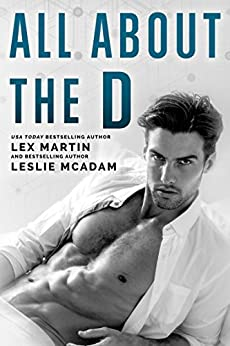 All About the D by [Martin, Lex, McAdam, Leslie]