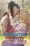 Alluring Infatuation (Bayou Stix Book 4)