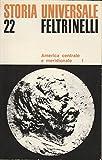 Storia Universale 22 - America centrale e meridionale I ed.Feltrinelli A35