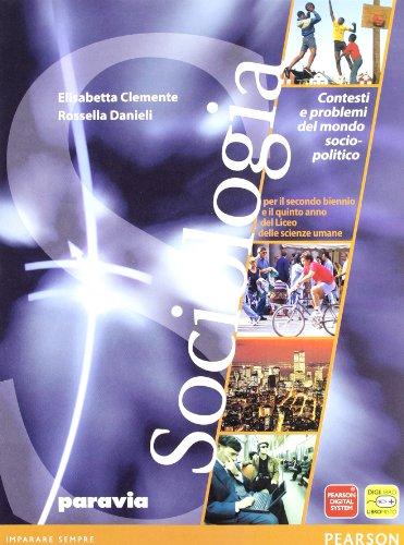 Sociologia. Con espansione online. Per le Scuole superiori