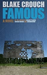 Famous: A Novel by Blake Crouch (2011-03-31)