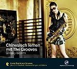 Chinesisch lernen mit The Grooves - Groovy Basics