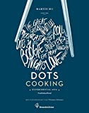 Dots Cooking - Experimental Asia
