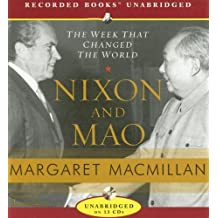 Nixon and Mao: The Week That Changed the World by Margaret MacMillan (2007-02-13)