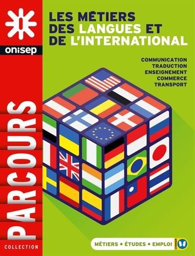 Les métiers des langues et de l'international par Collectif