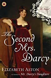 (THE SECOND MRS. DARCY ) BY Aston, Elizabeth (Author) Paperback Published on (03 , 2007)