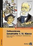 Stationenlernen Geschichte 7./8. Klasse - Band 1: Kreuzzüge - Frühe Neuzeit - Industrialisierung - Soziale Frage (Bergedorfer Lernstationen)