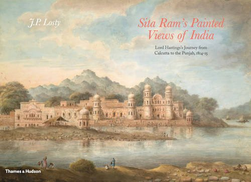 Sita Ram's painted views of India par J. P. Losty