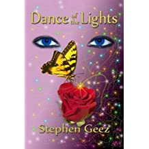 Dance of the Lights by Geez, Stephen (2011) Paperback