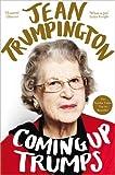 Coming Up Trumps: A Memoir