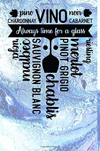 Vino Always Time For A Glass: Wine Tasting Party Review Journal