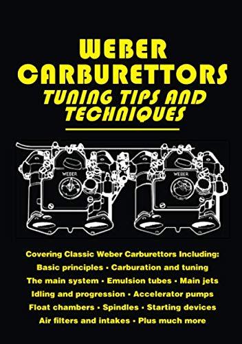 Weber Carburettors Tips and Techniques: Workshop Manual (Tuning Tips & Techniques)