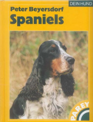 Spaniels DEIN HUND Buch   DEIN HUND Spaniels Buch   Buch Spaniels DEIN HUND