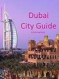 Dubai City Guide (Waterfront Series Book 24)