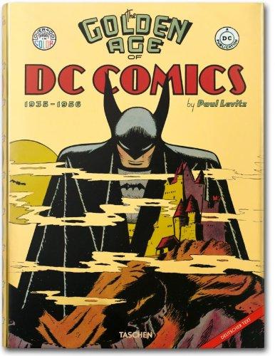 The Golden Age of DC Comics - Die Geschichte des DC Verlages aus dem