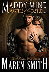 Maddy Mine (Masters of the Castle Book 7)