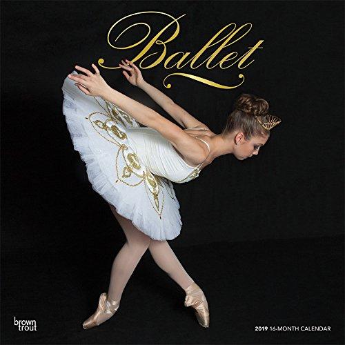 Ballet - Ballett 2019 - 18-Monatskalender: Original BrownTrout-Kalender [Mehrsprachig] [Kalender]