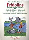 Fridolins Reisetagebuch Band 2 mit Bleistift -- England-Irland-Schottland - quer durch die grünen Inseln - 20 Lieder und Folksongs arrangiert für 2 Gitarren (Altblockflöte + Gitarre) von Hans Joachim Teschner (Noten/sheet music)