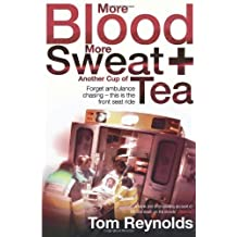 More Blood, More Sweat and Another Cup of Tea by Reynolds, Tom (2010) Paperback