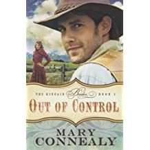 Out of Control (The Kincaid Brides) by Mary Connealy (2011-08-01)