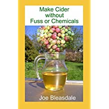 Make Cider without Fuss or Chemicals