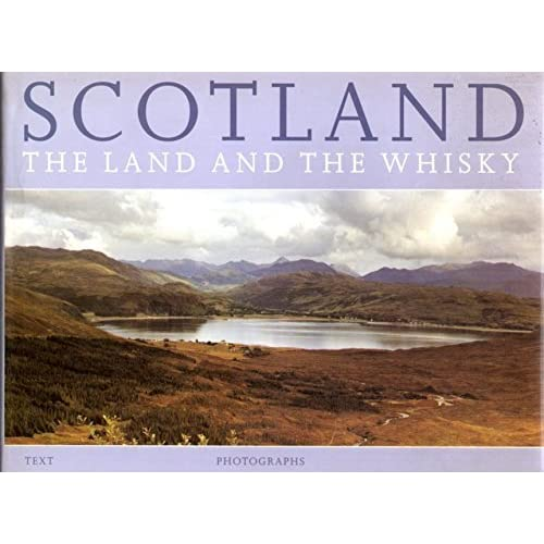 Scotland: The Land and the Whisky by Roddy Martine (1994-11-10)