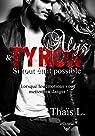 Alys et Tyron : Si tout était possible par L