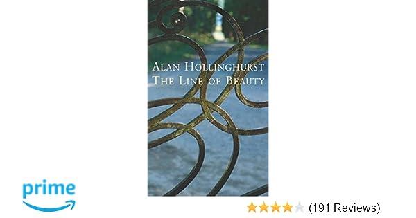 The Line of Beauty: Amazon.co.uk: Alan Hollinghurst: 9780330483216 ...