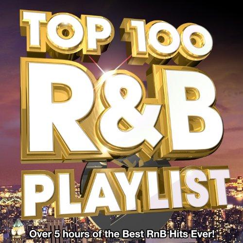 Top 100 R&B Hits Playlist 2013...