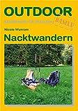 Nacktwandern: Basiswissen für draußen - Nicole Wunram