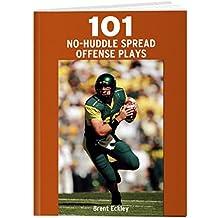 101 No-Huddle Spread Offense Plays (English Edition)