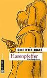 Hasenpfeffer (Kriminalromane im GMEINER-Verlag)
