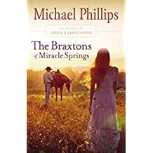 The Braxtons of Miracle Springs (The Journals of Corrie and Christopher Book #1)