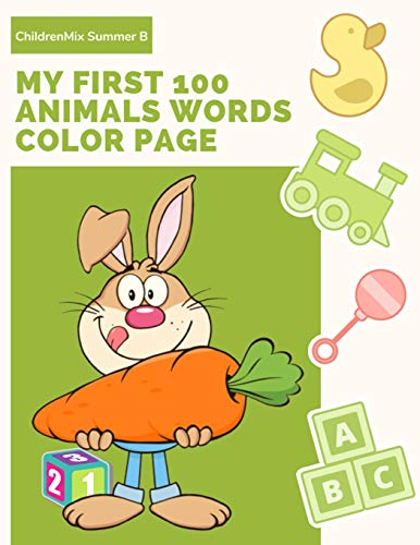 Words Color Page: Learning English Animal Vocabulary, How to read and write (spelling) with ABC Alphabet word coloring books for children boys, girls, kids age 4-8 years old. ()