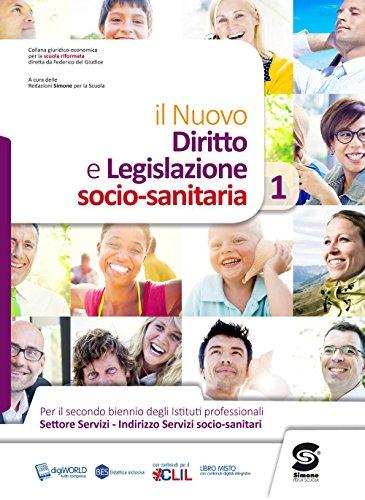 Diritto e legislazione socio sanitaria. Per le Scuole superiori. Con espansione online