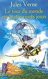 Le Tour du Monde en quatre-vingt jours - Pocket - 22/07/2004