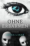 Ohne Erbarmen (Iris-Forster-Krimis 4)