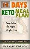 14 Days Keto Meal Plan: Easy Guide for Rapid Weight Loss (English Edition)