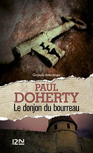 Le donjon du bourreau (GRANDS DETECTIV)
