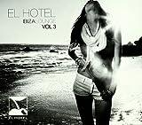 El Hotel Ibiza Lounge Vol.3 (Cd+Dvd)