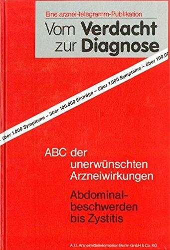 Vom Verdacht zur Diagnose: ABC der unerwünschten Arzneiwirkungen
