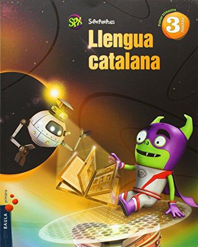 Llengua catalana 3r Primària Superpixèpolis LA (Projecte Superpixèpolis) - 9788447927647