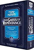 The Gates of Repentance: The Principles of Repentance, Motivation for Return, Proper Awareness of Mitzvos, and Achieving Attonement (Torah Classics Library)