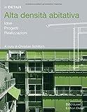 Scarica Libro Alta densita abitativa Idee Progetti Realizzazioni (PDF,EPUB,MOBI) Online Italiano Gratis
